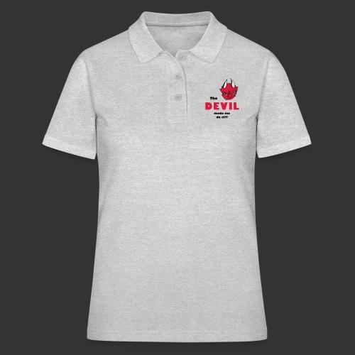 Devil made me do it! - Frauen Polo Shirt