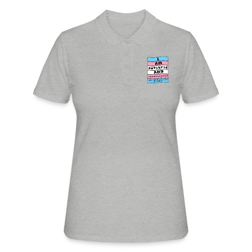 Autistic and Transgender | Funny Quote - Women's Polo Shirt