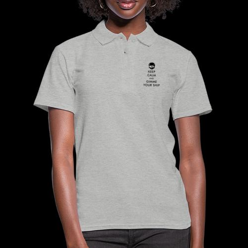 keep calm and gimme your ship - Frauen Polo Shirt