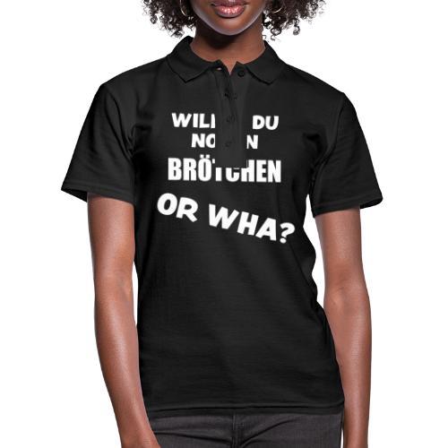 Or Wha? Lustiger Dialekt Norddeutschland Platt - Frauen Polo Shirt