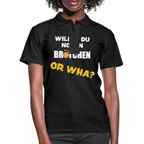 Or Wha? Lustiger Dialekt Norddeutschland Sprüche - Frauen Polo Shirt