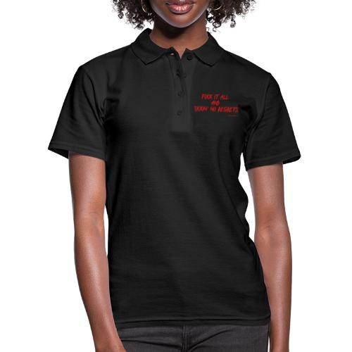 F ** k it All and F ** kin No Regrets - Women's Polo Shirt