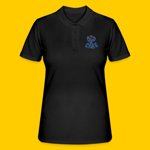 Too old to care - Women's Polo Shirt