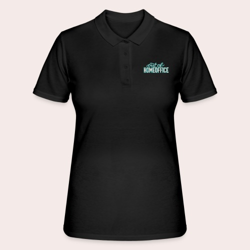 out of HOMEOFFICE - Frauen Polo Shirt