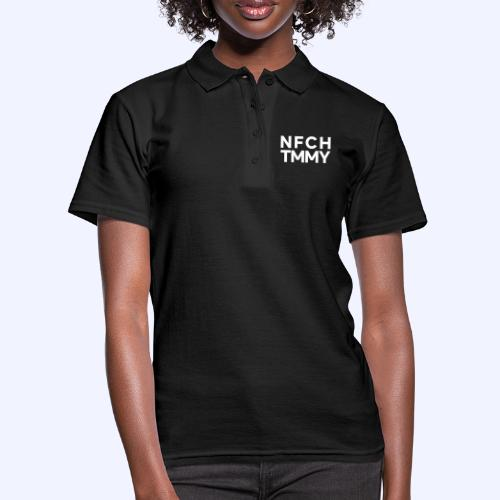 Einfach Tommy / NFCHTMMY / White Font - Frauen Polo Shirt