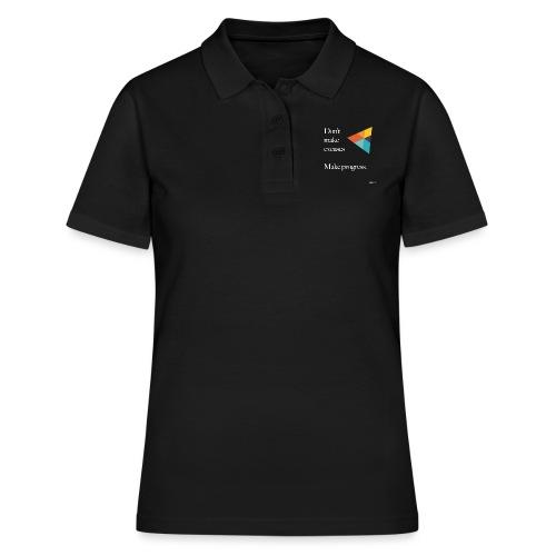 Dont Make Excuses T Shirt - Women's Polo Shirt