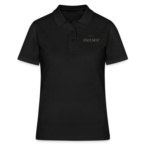 EXCUSES? Motivational T Shirt - Women's Polo Shirt