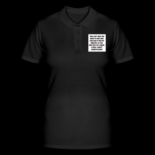Quote by Elizabeth Acevedo - Women's Polo Shirt