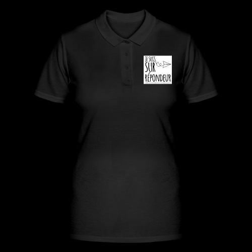 Je suis sur répondeur - Women's Polo Shirt