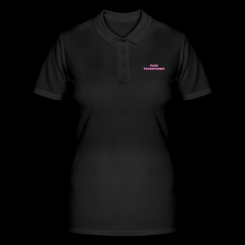fuck transphobia - Women's Polo Shirt