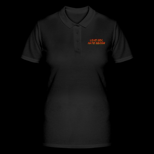love sex, hate sexism - Women's Polo Shirt