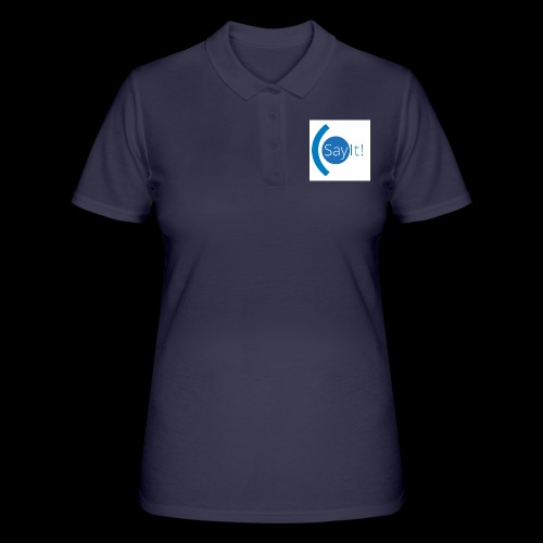 Sayit! - Women's Polo Shirt