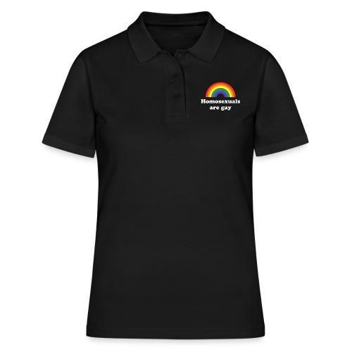 Homosexuals are gay - Frauen Polo Shirt