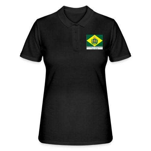 Brazil 200 years independence - Women's Polo Shirt