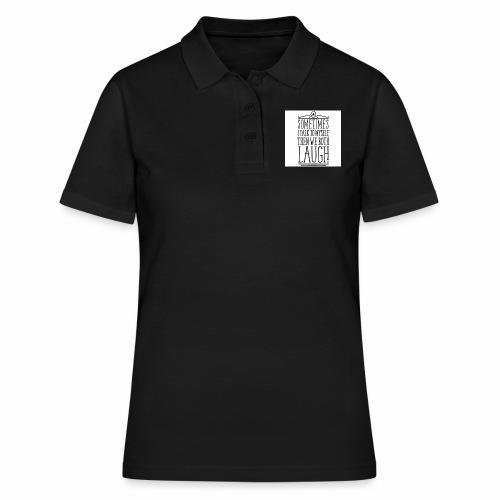 sometimes we both laugh frauen t shirt - Frauen Polo Shirt