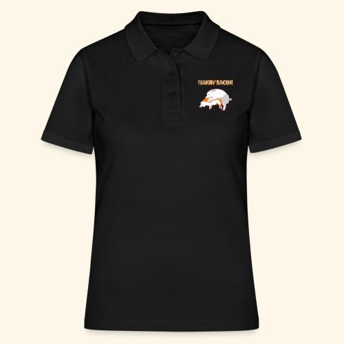 Macin' bacon - Frauen Polo Shirt