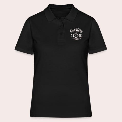 Partners in crime - Frauen Polo Shirt