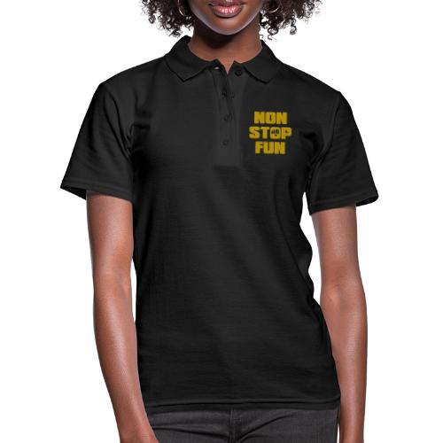 Non Stop Fun - Frauen Polo Shirt