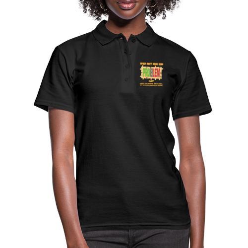 Wer mit mir ein PROBLEM hat darf es gerne behalten - Frauen Polo Shirt