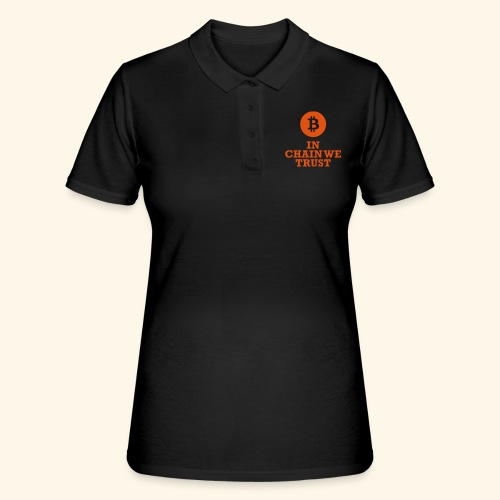 Bitcoin: In chain we trust - Frauen Polo Shirt