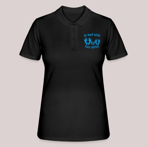 In bed with two girls daddy and his girls Papa - Frauen Polo Shirt