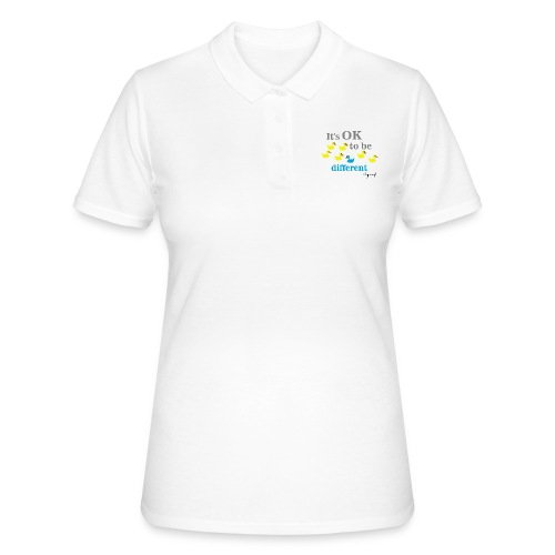 It's OK to be different - Women's Polo Shirt