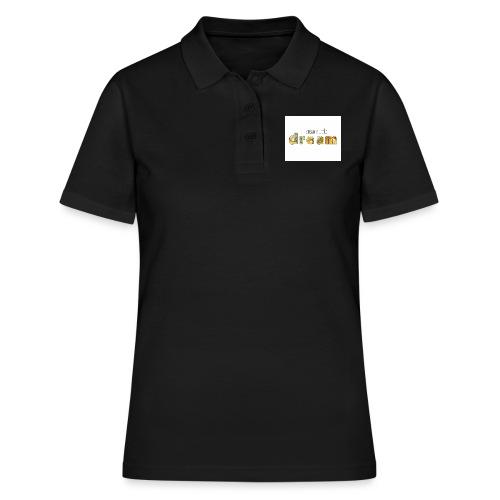 Dream a little dream - Women's Polo Shirt