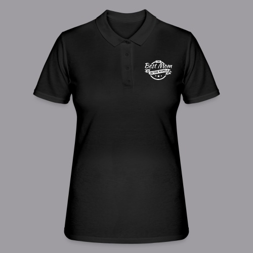 Best Mom In The World - Frauen Polo Shirt