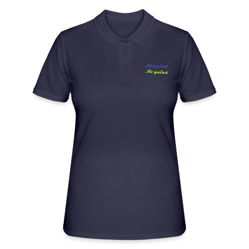 No pains no gains Saying with 3D effect - Women's Polo Shirt