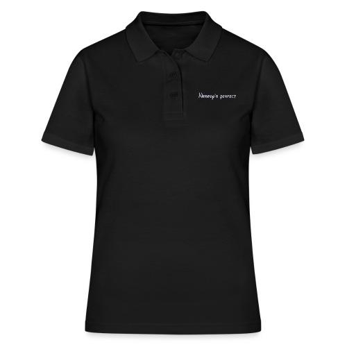 Nobody's perfect - Camiseta polo mujer