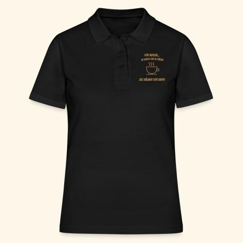 Jeg vågner for kaffe - Women's Polo Shirt