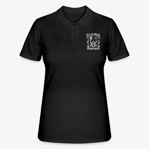 Avez-No Fear Is Real Steel Born to Ride is 68 - Women's Polo Shirt