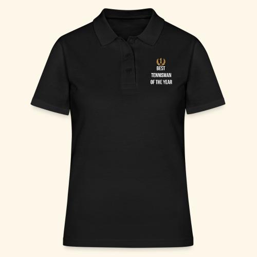 Best tennisman of the year - Women's Polo Shirt