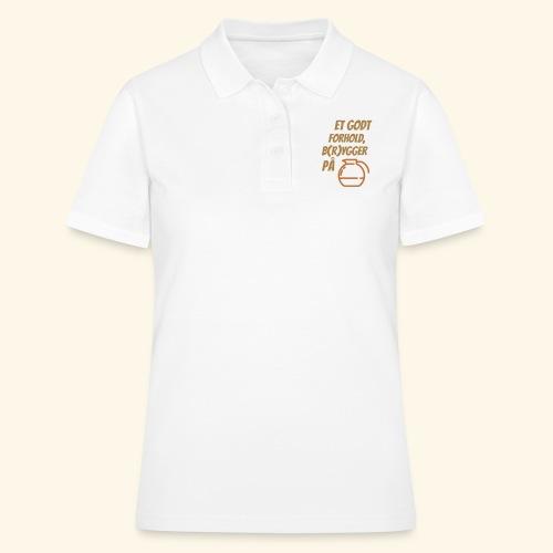 Et godt forhold, b(r)ygger på... - Women's Polo Shirt