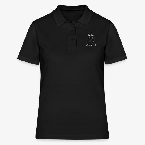 Mais...C'est trivial - Frauen Polo Shirt
