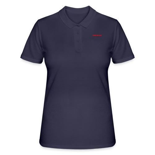 Take me out - Women's Polo Shirt