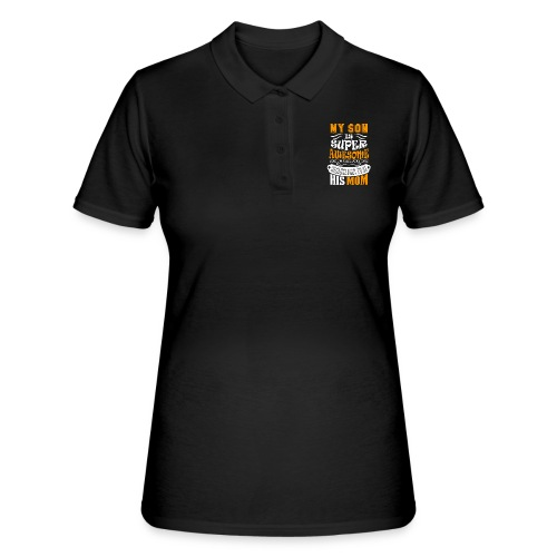 My Son Is Super Awesome His Mom - Women's Polo Shirt