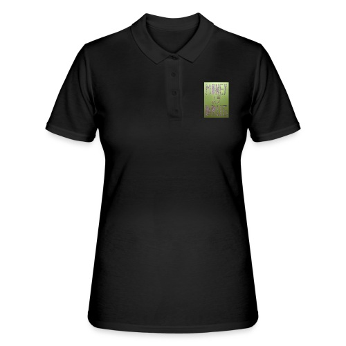 Thomas Schöggl ART MONEY IS MY DRUG - Frauen Polo Shirt