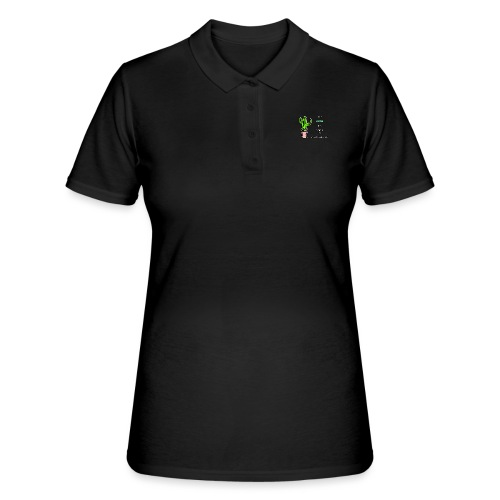 Be a Cactus in a world of delicate Flowers - Frauen Polo Shirt