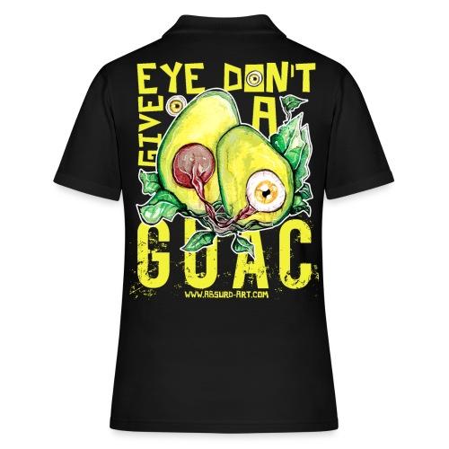 Eye don't give a Guac, von Absurd ART - Frauen Polo Shirt