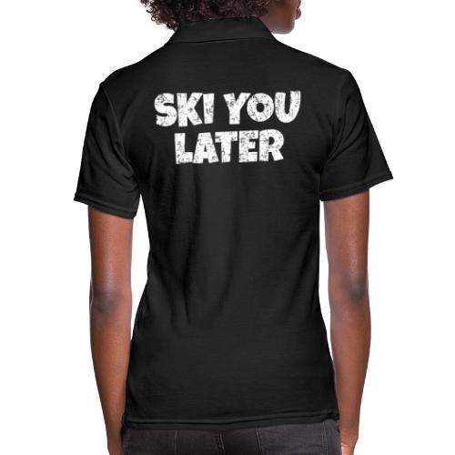 Ski you later (Vintage/Weiß) Skifahren Apres-Ski - Frauen Polo Shirt