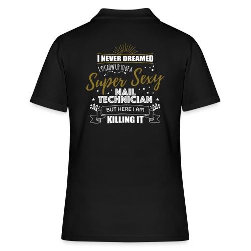 Super Sexy Nail Technician T-Shirt for Nail Salon - Vrouwen poloshirt