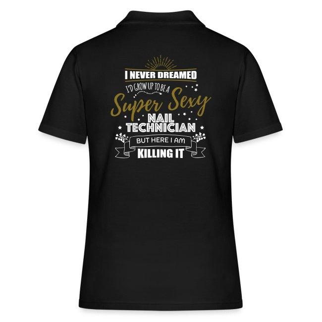 Super Sexy Nail Technician T-Shirt for Nail Salon