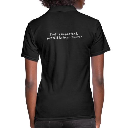 Tölt is importanter - Poloskjorte for kvinner