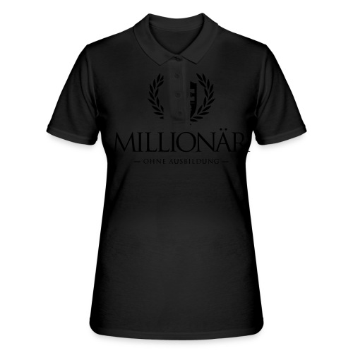 Millionär ohne Ausbildung Shirt - Frauen Polo Shirt