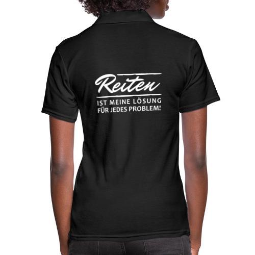 Reiten ist meine Lösung - Frauen Polo Shirt