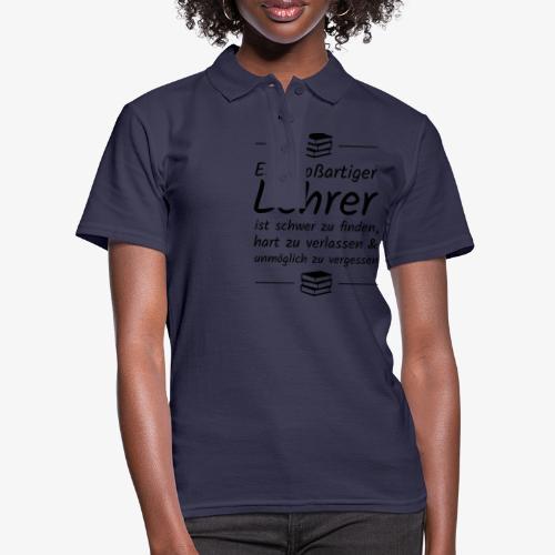 Ein großartiger Lehrer ist schwer zu finden - Frauen Polo Shirt