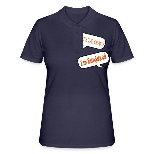 craic banjaxed - Women's Polo Shirt