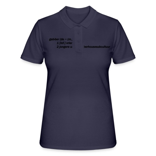 gabbers definitie - Women's Polo Shirt