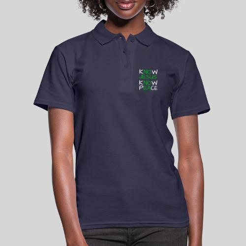 know Jesus know Peace - kenne Jesus kenne Frieden - Frauen Polo Shirt